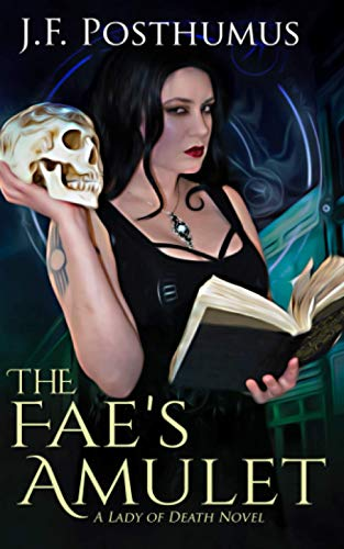 The Faeâ  s Amulet: Book One of the: Posthumus, J.F.