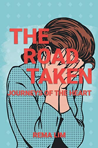 9781953048745: The Road Taken: Journeys of the Heart