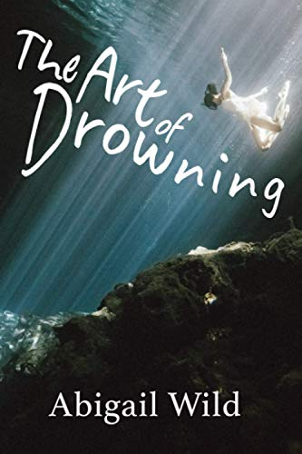 9781954064010: The Art of Drowning
