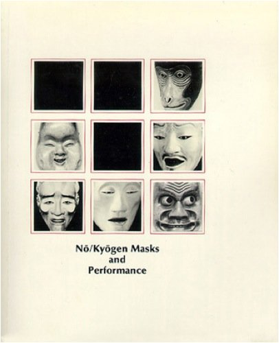 No/Kyogen Masks and Performance (Mime Journal 1984): Rebecca Teele, Compiler