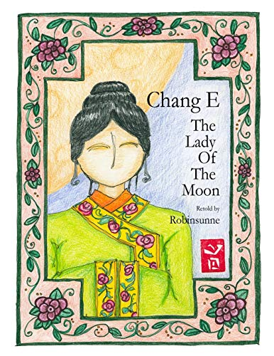9781970005004: Chang E: The Lady of the Moon