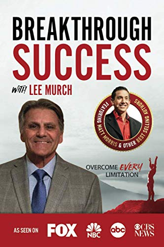 9781970073706: Breakthrough Success with Lee Murch
