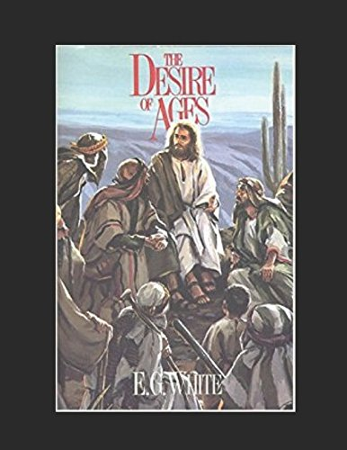 9781973121053: THE DESIRE OF AGES (The Conflict of the Ages)