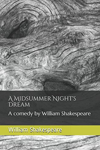 9781973121954: A Midsummer Night's Dream: A comedy by William Shakespeare