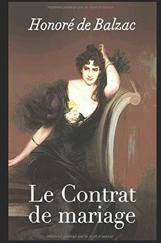 Le Contrat de mariage: Honoré de Balzac