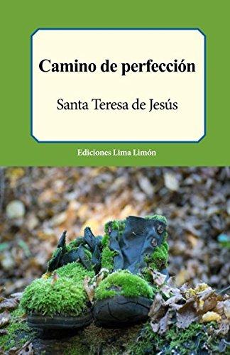 Camino de Perfecci n (Paperback): Santa Teresa de