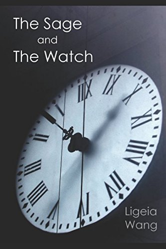 The Sage and The Watch: Ligeia Wang