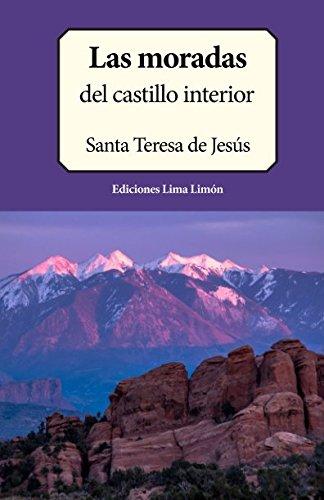 Las Moradas: del Castillo Interior (Paperback): Santa Teresa de
