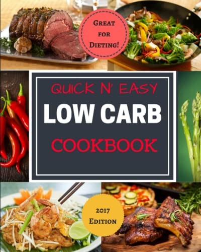 Quick N' Easy Low Carb Cookbook: Simple | Delicious | Diet Friendly: John Jackson