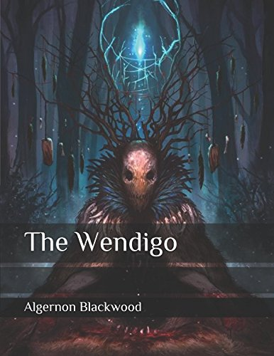 9781973213703: The Wendigo