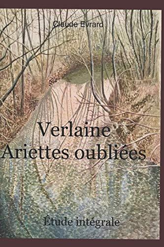 9781973229414: VERLAINE ARIETTES OUBLIÉES: La poétique de la phrase