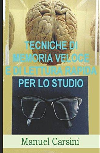 Tecniche di memoria veloce e di lettura: Manuel Carsini