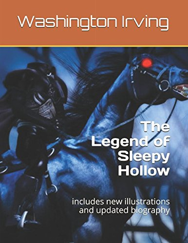 The Legend of Sleepy Hollow: includes new: Washington Irving