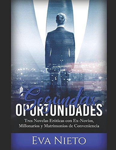 Segundas Oportunidades: Tres Novelas Eróticas con Ex: Eva Nieto