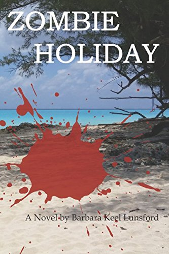 Zombie Holiday: Barbara Keel Lunsford