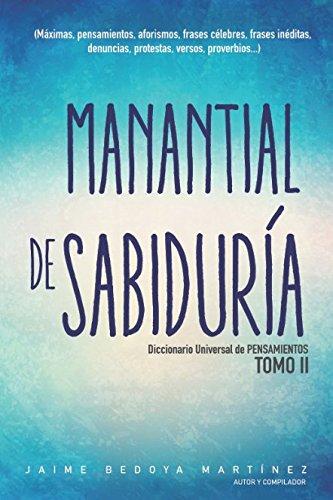 Manantial de sabiduría Tomo II: Diccionario universal: Jaime Bedoya Martínez