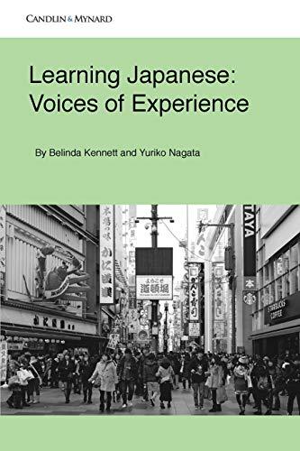 Learning Japanese: Voices of Experience (Autonomous Language: Kennett, Belinda