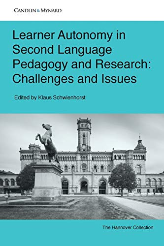 Learner Autonomy in Second Language Pedagogy and: Dr. Klaus Schwienhorst