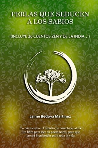 Perlas que seducen a los sabios: Caminos: Jaime Bedoya Martínez