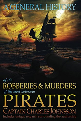 A General History of the Pirates: Volume: Johnson, Captain Charles/