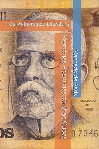 9781973391159: Memórias Póstumas de Brás Cubas: Os Melhores da Literatura (Portuguese Edition)