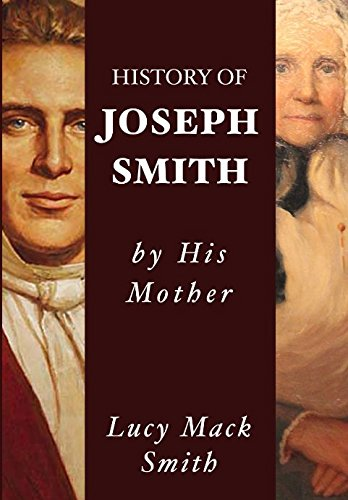 9781973398066: History of Joseph Smith by His Mother Lucy Mack Smith