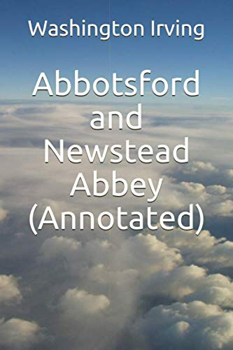 9781973421764: Abbotsford and Newstead Abbey (Annotated)