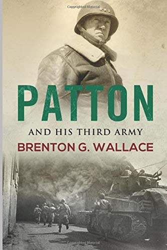 9781973427117: Patton And His Third Army