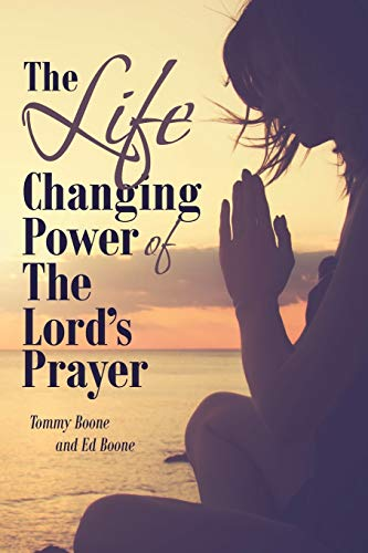 The Life Changing Power of the Lord: Tommy Boone