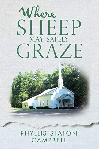 Where Sheep May Safely Graze: Campbell, Phyllis Staton