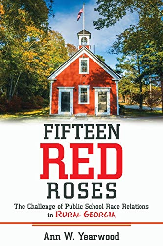 Fifteen Red Roses: Ann W Yearwood