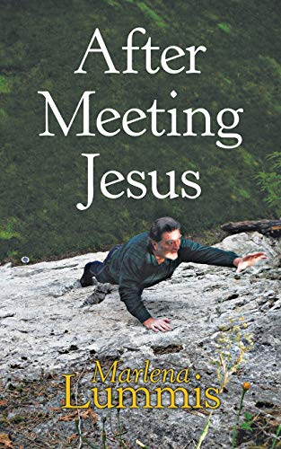 9781973672456: After Meeting Jesus