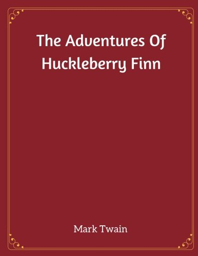 9781973724957: The Adventures Of Huckleberry Finn