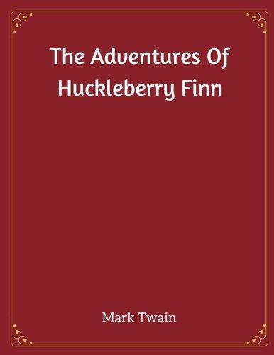 9781973724957: The Adventures Of Huckleberry Finn