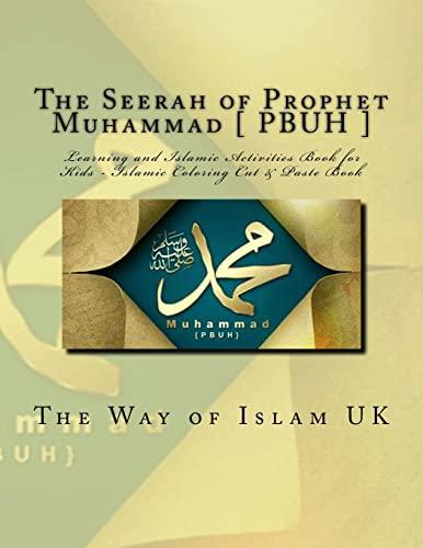 The Seerah of Prophet Muhammad [ Pbuh: Uk, The Way