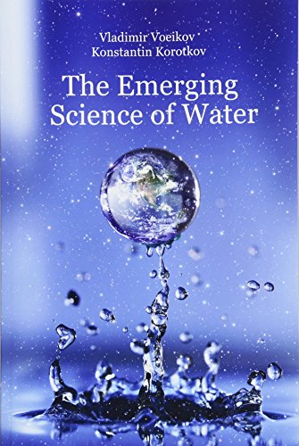 9781973736820: The Emerging Science of Water: Water Science in the XXIst Century