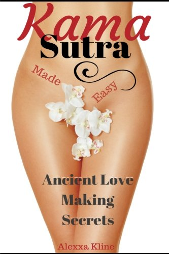 Ancient secrets of the kama sutra