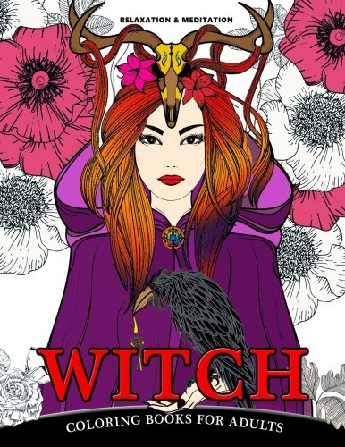 Relaxation & Meditation WITCH coloring books for adults: Designs for Inspiration & Relaxation,Stress 9781973758624 AMAZON BEST SELLER | BEST GIFT IDEAS ####WITCH coloring books for adults#### PATTERNS TO COLOR. Designs range in complexity and detail f