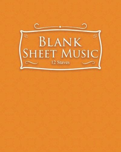 Blank Sheet Music - 12 Staves: Sheet: Publishing, Moito
