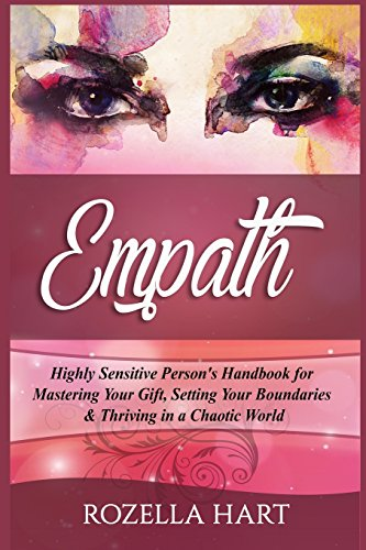 The Highly Sensitive Persons Companion: Daily Exercises for Calming Your Senses in an Overstimulatin