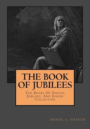 The Book Of Jubilees (The Books Of: Shaver, Derek A.