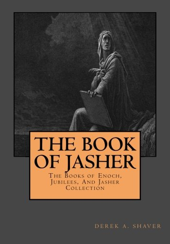 The Book of Jasher: Shaver, Derek A.