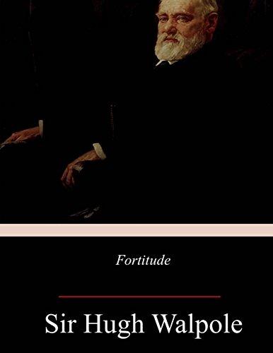 Fortitude: Walpole, Hugh