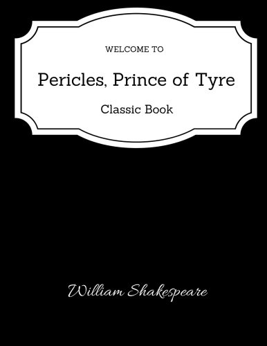 9781973805212: Pericles, Prince of Tyre - Classic Book
