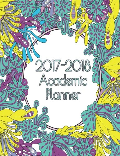 2017-2018 Academic Planner - Coloring (Kool Kids Planner) (Volume 4): Deena Rae Schoenfeldt