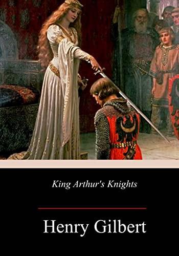 King Arthur's Knights: Gilbert, Henry