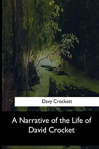 9781973836124: A Narrative of the Life of David Crocket