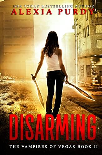 9781973838289: Disarming (The Vampires of Vegas Book II) (Volume 2)