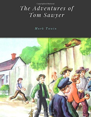 9781973844730: The Adventures of Tom Sawyer by Mark Twain