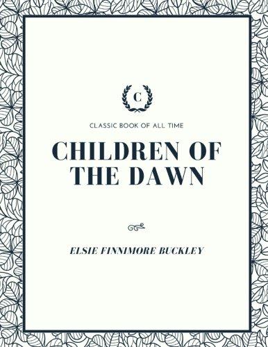9781973847410: Children of the Dawn